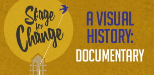 Stage for Change: A Visual History