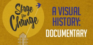 Stage for Change: A Visual History Documentary graphic